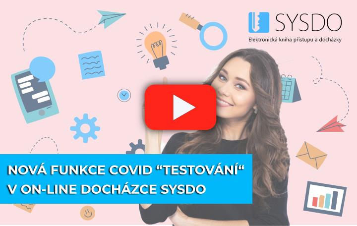 Video elektronická docházka nová funkce Covid testování