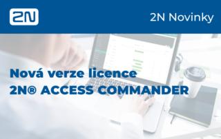 2N novinky licence access commander Eurosat CS zabezpečovací technologie telekomunikace panelový dům