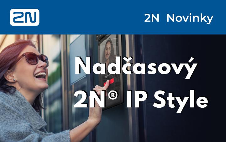 Nový interkom 2N IP Style